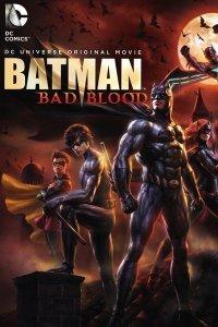 Бетмен: Погана кров (2016)