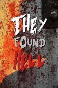 Вони знайшли Пекло (2015)