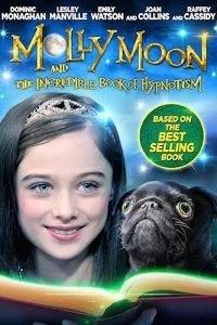 Моллі Мун і чарівна книга гіпнозу (2015)
