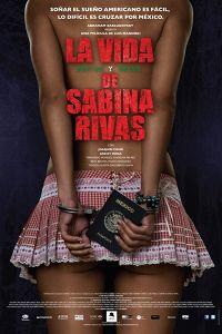 Ранні і короткі роки Сабіни Рівас (2012)