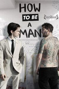 Як бути мужиком (2013)