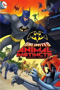 Безмежний Бетмен: Тваринні інстинкти (2015)