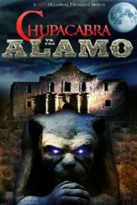 Чупакабра проти Аламо (2013)