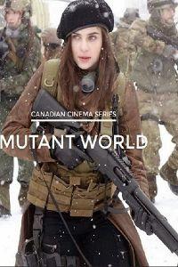 Світ мутантів (2014)