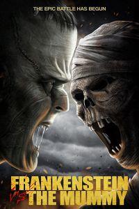 Франкенштейн проти мумії (2015)