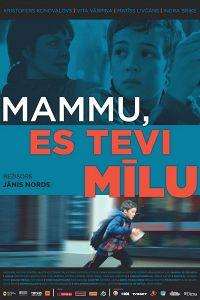 Мама, я люблю тебе (2013)