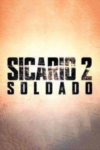 Сікаріо 2: Солдато (2018)